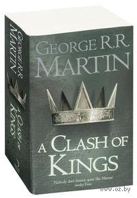 A Clash Of Kings. Джордж Мартин