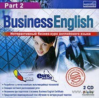 24/7 Business English. Часть 2