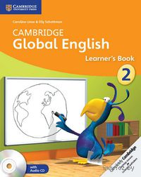 Cambridge Global English. Stage 2. Learner`s Book (+ 2 CD)