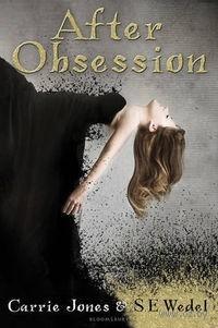 After Obsession. Carrie Jones, Steven Wedel