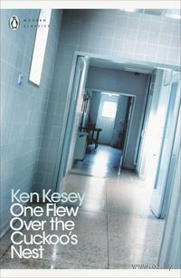 One Flew Over the Cuckoo`s Nest. Кен Кизи