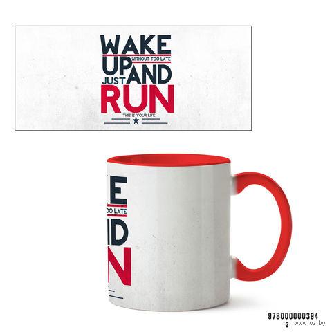 """Кружка """"Wake up and run"""" (394, красная)"""
