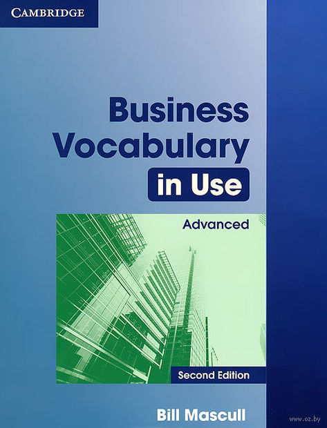Business Vocabulary in Use Advanced. Билл Мэскалл