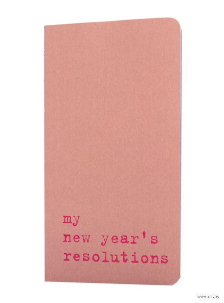 "Записная книжка в линейку ""Chapter. My New Years Resolutions"" (75х140 мм; розовая) — фото, картинка"