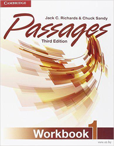 Passages. Level 1. Workbook. Чак Сэнди, Джек Ричардс