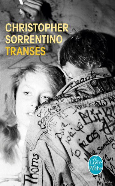 Transes. Кристофер Соррентино