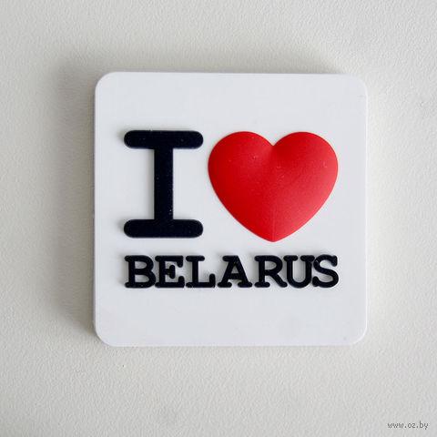 """Магнит Vitaem """"I LOVE BELARUS"""""""
