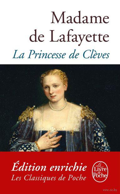 La Princesse de Cleves. Мари Мадлен, Мадам де Лафайет