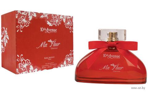 "Парфюмерная вода для женщин ""10th Avenue. Ma Fleur Glamour"" (80 мл) — фото, картинка"