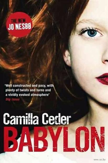 Babylon. Камилла  Седер