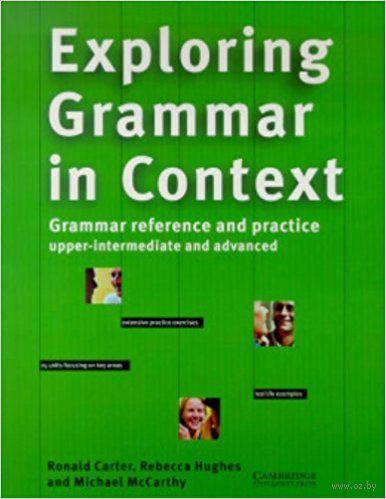 Exploring Grammar in Context. Upper-intermediate and Advanced — фото, картинка