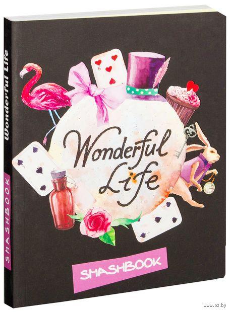 Wonderful life (c наклейками) — фото, картинка