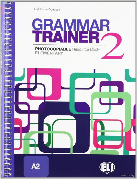 Grammar Trainer. Book 2 (A2) — фото, картинка