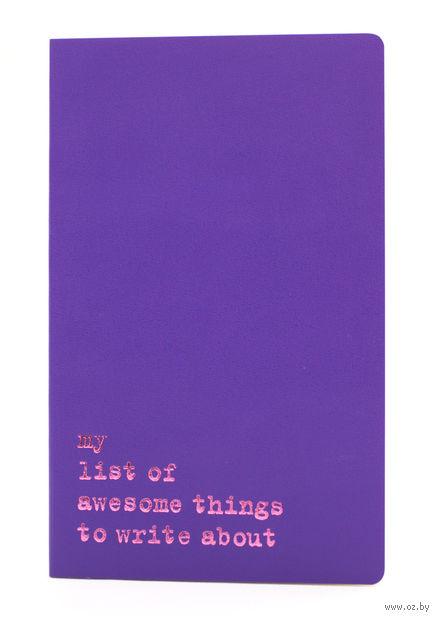 """Записная книжка Молескин """"Volant. My List of Awesome Things"""" в линейку (А5; пурпурная)"""