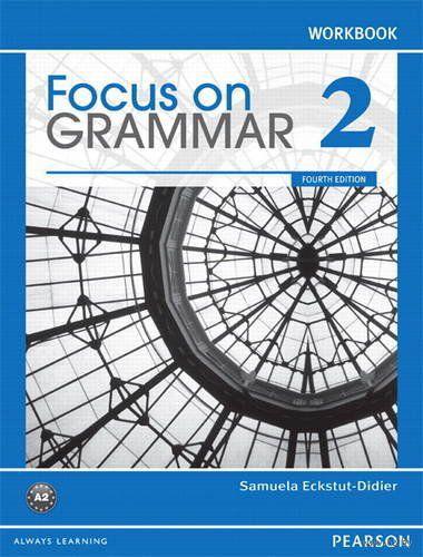Focus on Grammar 2. A2. Workbook. Самуэла Экстут-Дидье