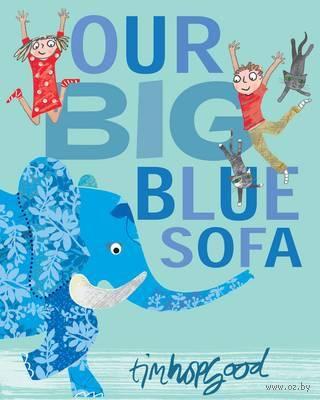Our Big Blue Sofa — фото, картинка