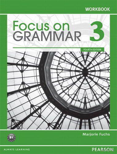 Focus on Grammar 3. B1. Workbook. Марджори Фукс