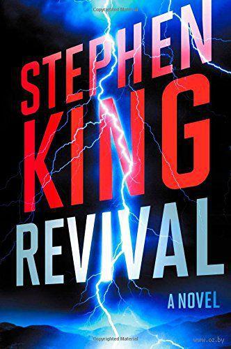 Revival. Стивен Кинг