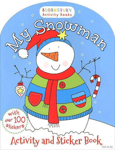 My Snowman. Activity and Sticker Book