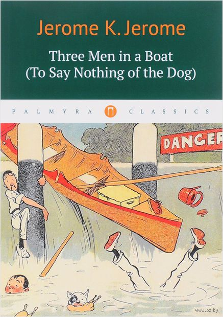 Three Men in a Boat (To Say Nothing of the Dog) — фото, картинка