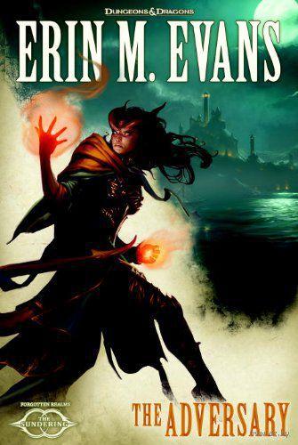 The Sundering. Book 3: The Adversary. Эрин Эванс