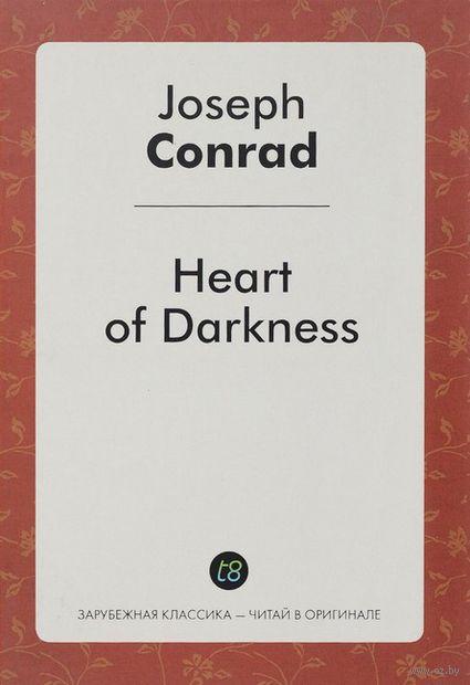Heart of Darkness. Джозеф Конрад