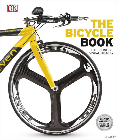 The Bicycle Book. The Definitive Visual History — фото, картинка