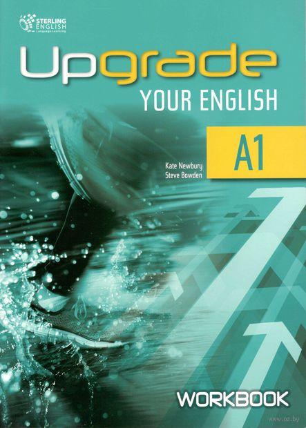 Upgrade Your English. A1. Workbook — фото, картинка