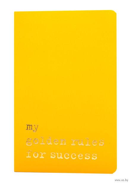 """Записная книжка """"Volant. My Golden Rules for Success"""" (А6; желтая) — фото, картинка"""