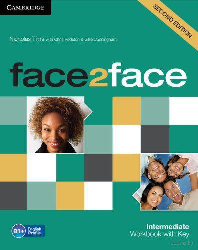 Face2Face. Intermediate. Workbook with Key