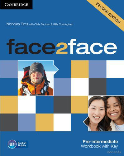 Face2Face. Pre-Intermediate. Workbook with Key. Джилли Каннингем, Крис Редстон, Николас Тимс
