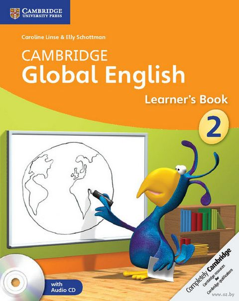 Cambridge Global English. Stage 2. Learner`s Book (+ 2 CD). Caroline Linse, Elly Schottman