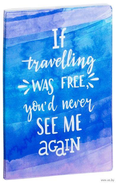 """Обложка на паспорт """"Free travelling"""" — фото, картинка"""
