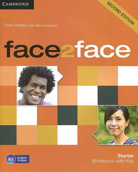 Face2Face. Starter. Workbook with Key. Джилли Каннингем, Крис Редстон