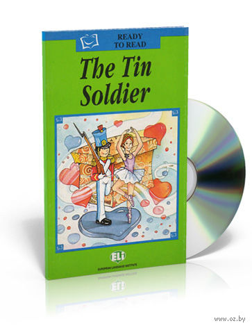 Ready to Read. The Tin Soldier (+ CD) — фото, картинка