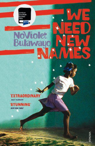 We Need New Names. Новайолет Булавайо