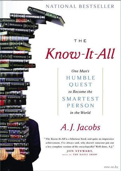 Всезнайка. Как простой человек решил стать самым умным и что из этого вышло. Эй Джейкобс